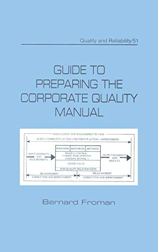 Guide to Preparing the Corporate Quality Manual: Froman, Bernard