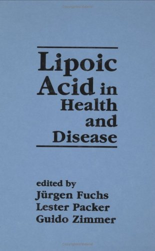 9780824700935: Lipoic Acid in Health and Disease (Antioxidants in Health and Disease)