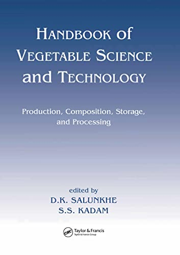9780824701055: Handbook of Vegetable Science and Technology: Production, Compostion, Storage, and Processing (Food Science and Technology)