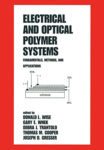 9780824701185: Electrical and Optical Polymer Systems: Fundamentals: Methods, and Applications (Plastics Engineering)