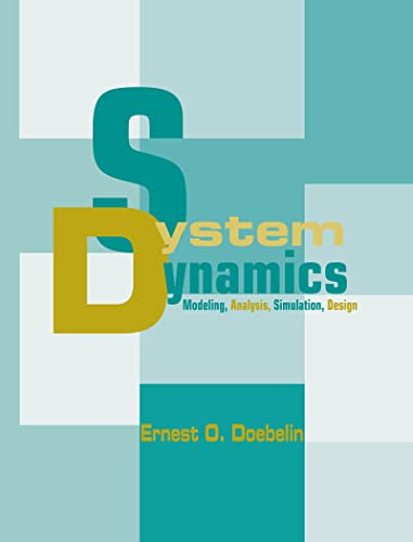 9780824701260: System Dynamics: Modeling, Analysis, Simulation, Design
