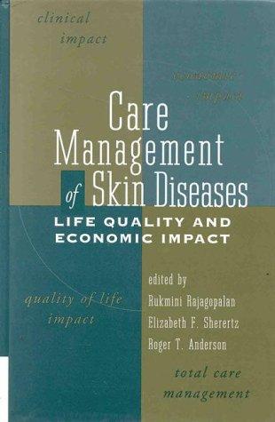 Care Management of Skin Diseases: Rukmini Rajagopalan, Elizabeth