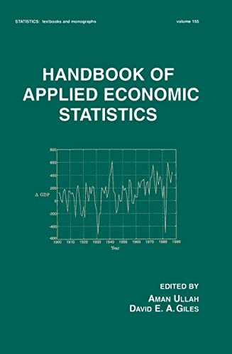 9780824701291: Handbook of Applied Economic Statistics (Statistics: A Series of Textbooks and Monographs)