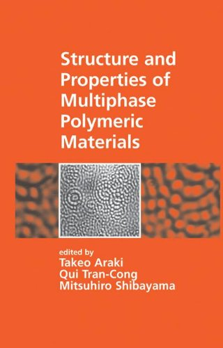 9780824701420: Structure and Properties of Multiphase Polymeric Materials (Plastics Engineering)