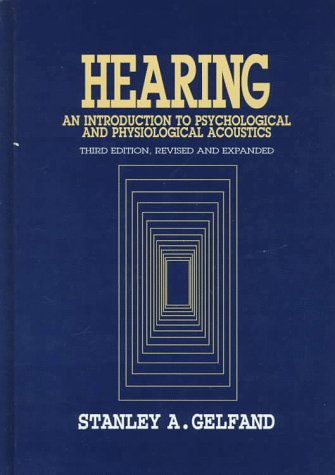 9780824701437: Hearing: An Introduction to Psychological and Physiological Acoustics, Third Edition