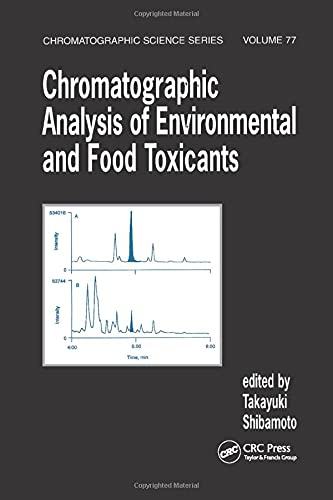 9780824701451: Chromatographic Analysis of Environmental and Food Toxicants (Chromatographic Science Series)