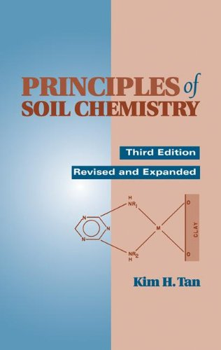 Principles of Soil Chemistry: Tan, Kim H.