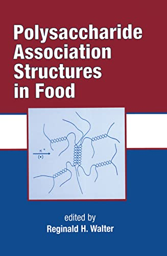 Polysaccharide Association Structures In Food