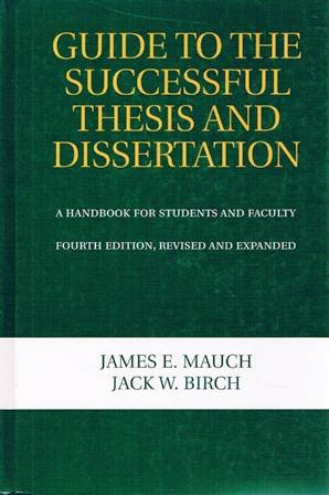9780824701697: Guide To The Successful Thesis And Dissertation: A Handbook For Students And Faculty, Fourth Edition (Books in Library and Information Science, 58)