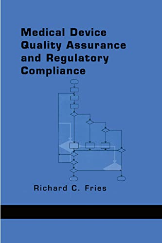 9780824701772: Medical Device Quality Assurance and Regulatory Compliance