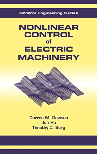 9780824701802: Nonlinear Control of Electric Machinery (Automation and Control Engineering)