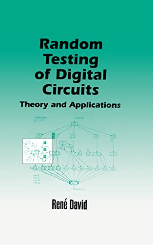 Random Testing of Digital Circuits: Theory and Applications: David, Rene