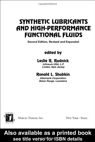 9780824701949: Synthetic Lubricants and High-Performance Functional Fluids, 2nd Edition Revised & Expanded (Chemical Industries, Vol 77)