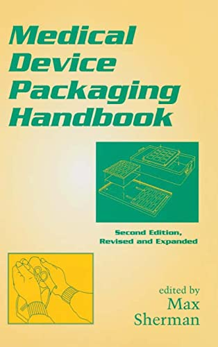 9780824701994: Medical Device Packaging Handbook, Second Edition, Revised and Expanded (Packaging and Converting Technology)