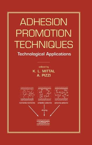 9780824702397: Adhesion Promotion Techniques: Technological Applications (Materials Engineering)