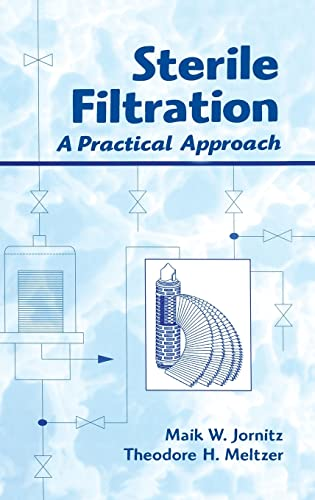 9780824702823: Sterile Filtration: A Practical Approach