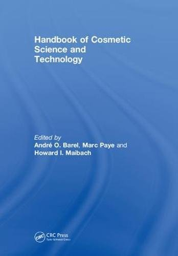 Handbook of Cosmetic Science and Technology - CRC Press