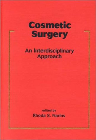 Cosmetic Surgery: An Interdisciplinary Approach (Basic and