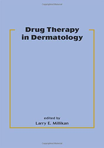 9780824703066: Drug Therapy in Dermatology (Basic and Clinical Dermatology)