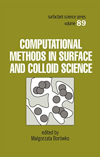 9780824703233: Computational Methods in Surface and Colloid Science (Surfactant Science)