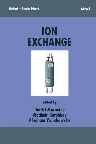 Ion Exchange: Muraviev, Dimitri (EDT)/ Gorshkov, Vladimir (EDT)/ Warshawsky, Abraham (EDT)/ ...