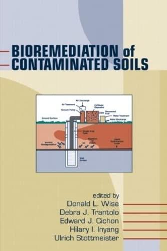 Bioremediation of Contaminated Soils: Wise, Donald L. (EDT)/ Trantolo, Debra J. (EDT)/ Cichon, ...