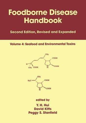 9780824703448: Foodborne Disease Handbook, Volume 4: Seafood and Environmental Toxins