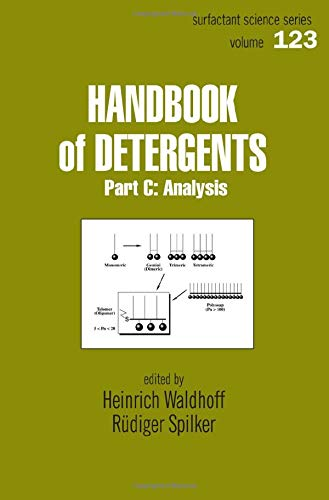 9780824703516: Handbook Of Detergents, Part C: Analysis (Surfactant Science)