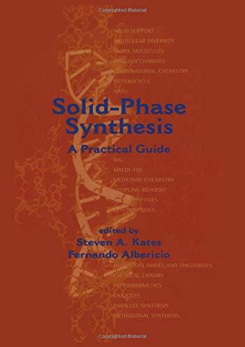 9780824703592: Solid-Phase Synthesis: A Practical Guide