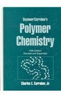 9780824703622: Seymour/Carraher's Polymer Chemistry: Sixth Edition (Undergraduate Chemistry)