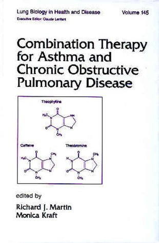 Combination Therapy for Asthma and Chronic Obstructive Pulmonary Disease (Lung Biology in Health ...