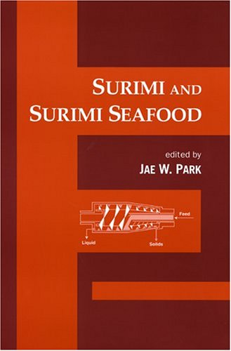 9780824703721: Surimi and Surimi Seafood (Food Science and Technology)