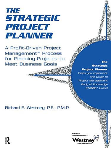 9780824703929: The Strategic Project Planner: A Profit-Driven Project Management Process for Planning Projects to Meet Business Goals