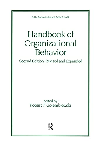 9780824703936: Handbook of Organizational Behavior, Second Edition, Revised and Expanded (Public Administration and Public Policy)