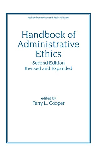 9780824704056: Handbook of Administrative Ethics (Public Administration & Public Policy)