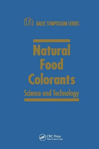 9780824704216: Natural Food Colorants: Science and Technology (Ift Basic Symposium)