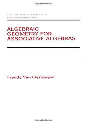 9780824704247: Algebraic Geometry for Associative Algebras (Chapman & Hall/CRC Pure and Applied Mathematics)