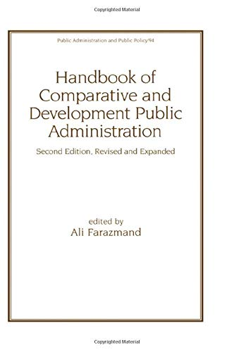 9780824704360: Handbook of Comparative and Development Public Administration (Public Administration and Public Policy)