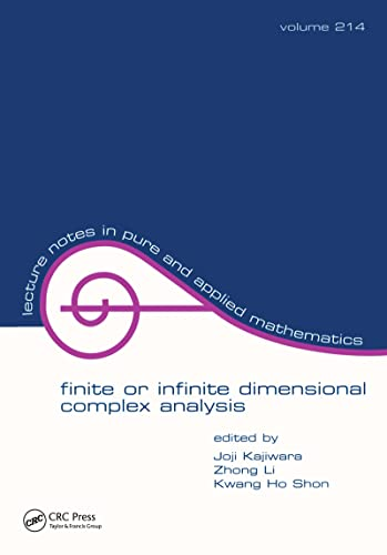 9780824704421: Finite or Infinite Dimensional Complex Analysis (Lecture Notes in Pure and Applied Mathematics)