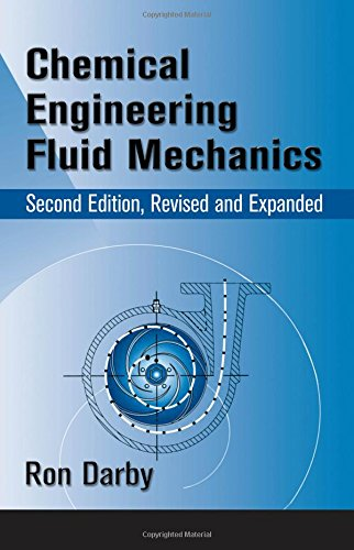 9780824704445: Chemical Engineering Fluid Mechanics, Revised and Expanded