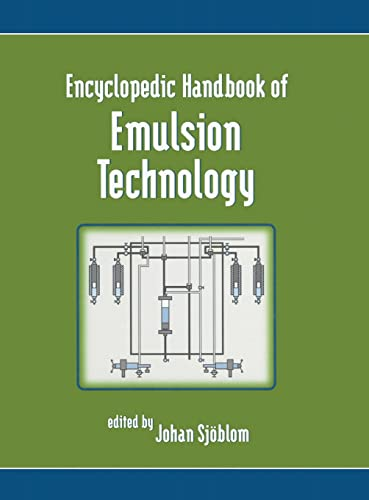 Encyclopedic Handbook of Emulsion Technology (Hardback)