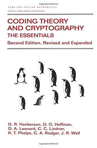 9780824704650: Coding Theory and Cryptography: The Essentials, Second Edition (Chapman & Hall/CRC Pure and Applied Mathematics)