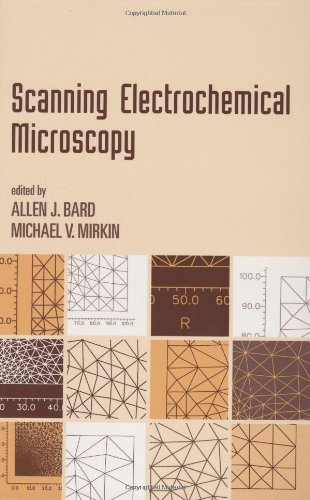 9780824704711: Scanning Electrochemical Microscopy (MONOGRAPHS IN ELECTROANALYTICAL CHEMISTRY AND ELECTROCHEMISTRY SERIES)