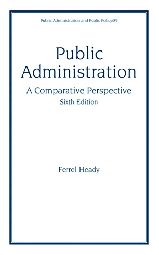 9780824704803: Public Administration: A Comparative Perspective, 6th Ed (Public Administration and Public Policy)