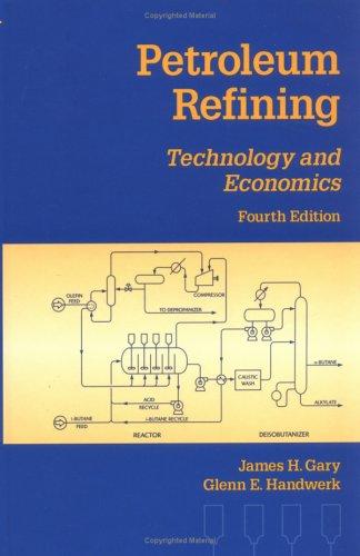 9780824704827: Petroleum Refining
