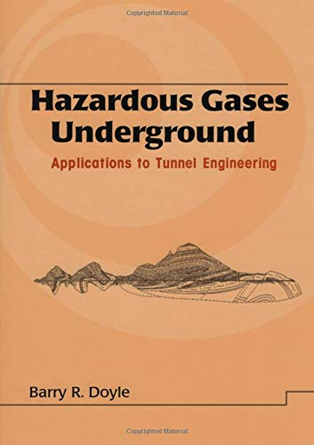 9780824704834: Hazardous Gases Underground: Applications to Tunnel Engineering