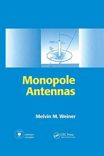 Monopole Antennas (Hardback): Melvin M. Weiner