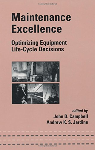 9780824704971: Maintenance Excellence: Optimizing Equipment Life-Cycle Decisions (Mechanical Engineering)