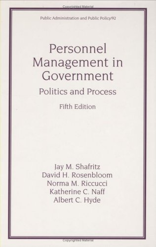 9780824705046: Personnel Management in Government: Fifth Edition, Politics and Process (Public Administration and Public Policy)
