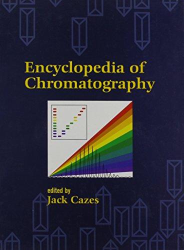 9780824705114: Encyclopedia of Chromatography (Print) (Den New Dekker Encyclopedias)